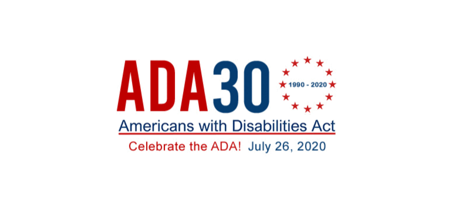 Americans with Disabilities Act - 30 Years of Access